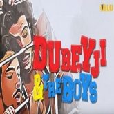 Dubeyji And The Boys (2019) Season 1 All Episodes