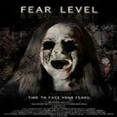 Fear Level (2018)