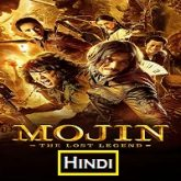Mojin The Lost Legend Hindi Dubbed
