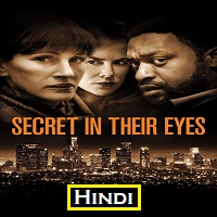 Secret in Their Eyes Hindi Dubbed