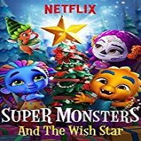 Super Monsters and the Wish Star Hindi Dubbed