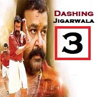 Dashing Jigarwala 3 Hindi Dubbed