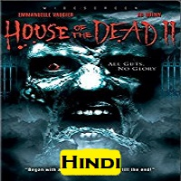 House of the Dead 2 Hindi Dubbed