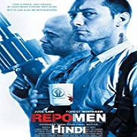 Repo Men Hindi Dubbed