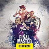 The Final Master Hindi Dubbed