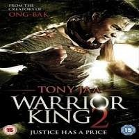 Warrior King 2 Hindi Dubbed