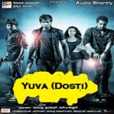 Yuva (Dosti) Hindi Dubbed