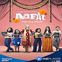 Aafat (2019) Season 1 All Episodes