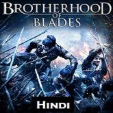 Brotherhood of Blades Hindi Dubbed