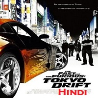 Fast and Furious 3 Hindi Dubbed