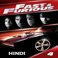 Fast and Furious 4 Hindi Dubbed