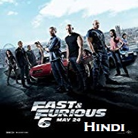 Fast and Furious 6 Hindi Dubbed