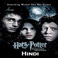 Harry Potter and the Prisoner of Azkaban Hindi Dubbed