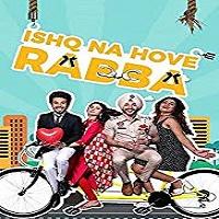 Ishq Na Hove Rabba (2018)