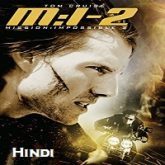 Mission Impossible 2 Hindi Dubbed
