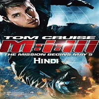 Mission Impossible 3 Hindi Dubbed