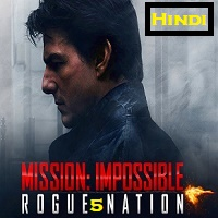 Mission Impossible 5 Hindi Dubbed