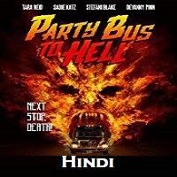 Party Bus to Hell Hindi Dubbed