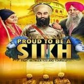 Proud To Be A Sikh 2 (2018)