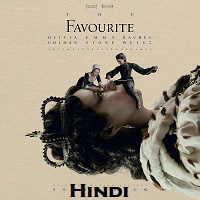 The Favourite Hindi Dubbed