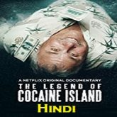 The Legend of Cocaine Island Hindi Dubbed