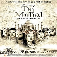 Taj Mahal: An Eternal Love Story (2006)