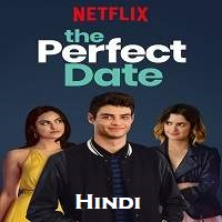 The Perfect Date Hindi Dubbed