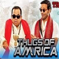 Thugs Of Amrica Hindi Dubbed