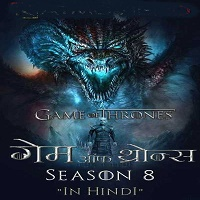Game of Thrones (2019) Season 8 Hindi Dubbed Complete