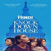 Knock Down The House Hindi Dubbed