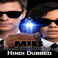 Men in Black: International Hindi Dubbed