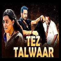 Tez Talwaar (Kadugu) Hindi Dubbed