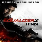 The Equalizer 2 Hindi Dubbed