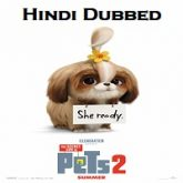 The Secret Life of Pets 2 Hindi Dubbed