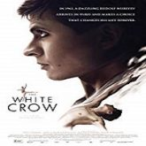 The White Crow (2019)
