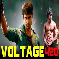 Voltage 420 Hindi Dubbed