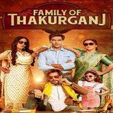 Family of Thakurganj (2019)