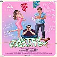 Fastey Fasaatey (2019)