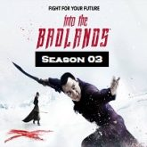 Into the Badlands (Season 3) Hindi Dubbed
