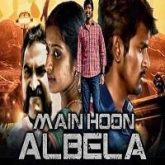 Main Hoon Albela Hindi Dubbed
