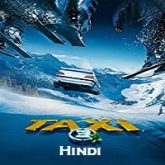 Taxi 3 Hindi Dubbed