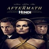 The Aftermath Hindi Dubbed