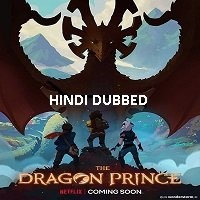 The Dragon Prince (Season 2) Hindi Dubbed Complete