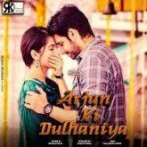 Arjun Ki Dulhaniya (Chi La Sow) Hindi Dubbed