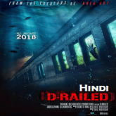 D-Railed Hindi Dubbed