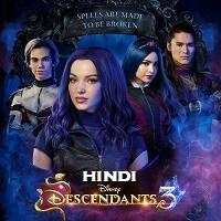 Descendants 3 Hindi Dubbed