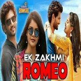 Ek Zakhmi Romeo Hindi Dubbed