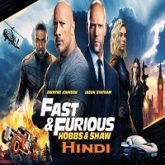 Fast And Furious Presents: Hobbs And Shaw Hindi Dubbed