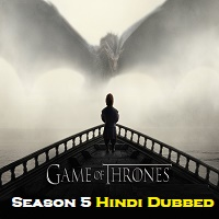 Game Of Thrones Season 5 Hindi Dubbed
