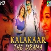 Kalakaar The Drama Hindi Dubbed